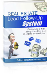 Real Estate Follow-up System, Never guess on an e-mail again